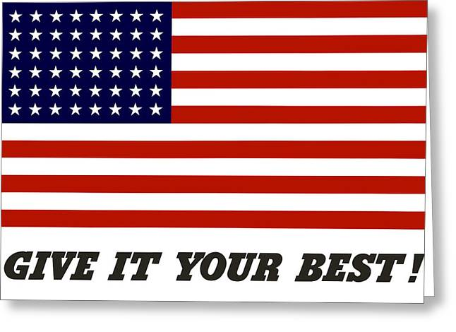 Give It Your Best American Flag Greeting Card