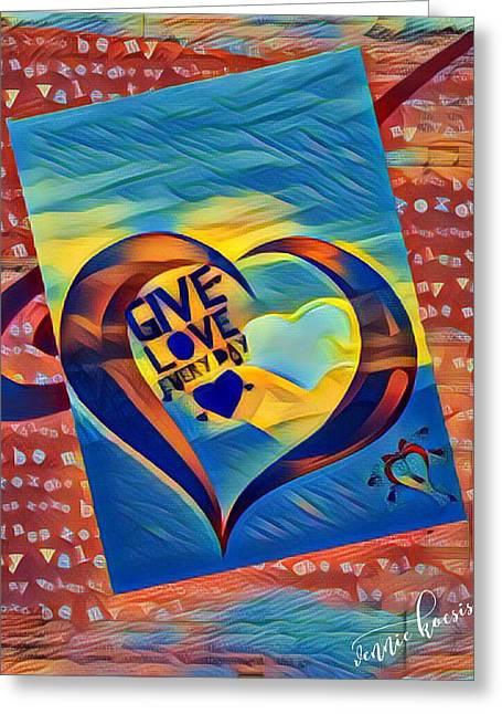 Give Love Greeting Card by Vennie Kocsis