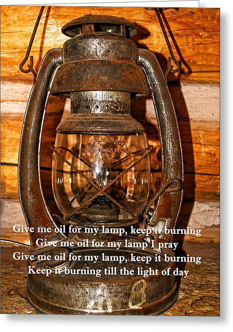 Give Me Oil In My Lamp Greeting Card by Tikvah's Hope
