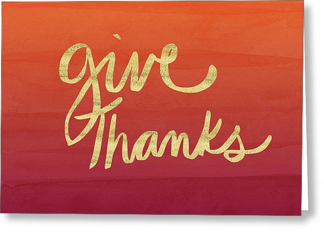 Give Thanks Orange Ombre- Art By Linda Woods Greeting Card