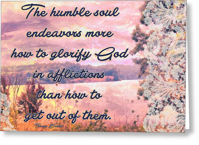 Glorify God In Afflictions Greeting Card by Michelle Greene Wheeler