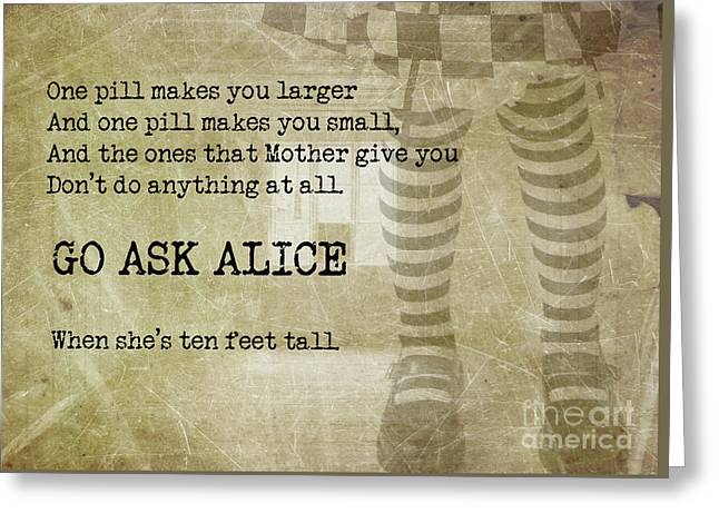 Go Ask Alice Greeting Card by Juli Scalzi