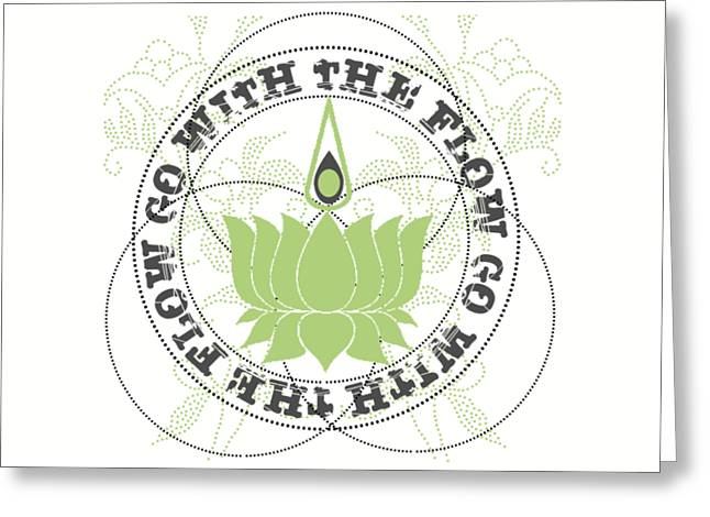 Go With The Flow Lotus Flower Greeting Card by Sandra McGinley