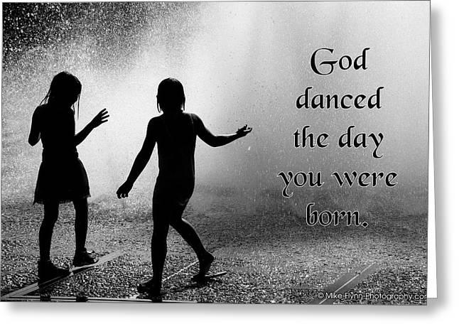 God Danced Greeting Card by Mike Flynn