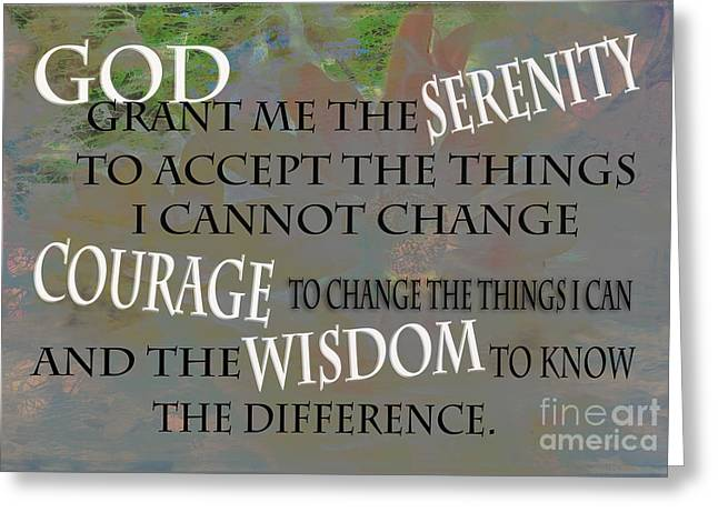 God Grant Me The Serenity Greeting Card by Beverly Guilliams