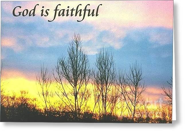 God Is Faithful Sunrise Greeting Card by Deborah Finley