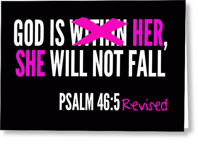 God Is Within Her Revised  Greeting Card by Respect the Queen