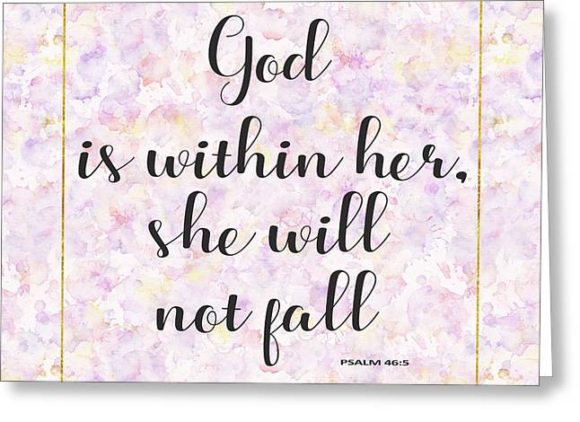 Greeting Card featuring the painting God Is Within Her She Will Not Fall Bible Quote by Georgeta Blanaru