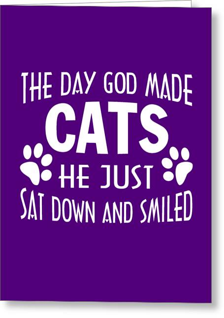 God Made Cats Greeting Card by Sophia