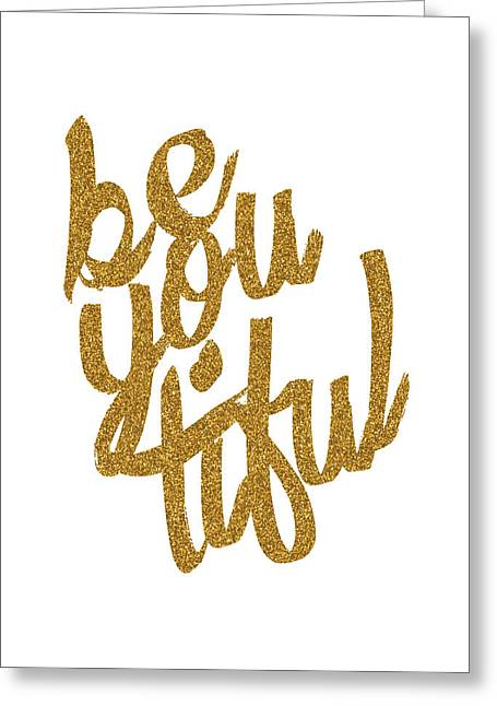 Greeting Card featuring the digital art Gold 'beyoutiful' Typographic Poster by Jaime Friedman