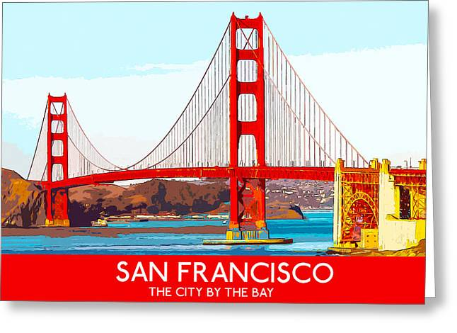 Golden Gate Bridge San Francisco The City By The Bay Greeting Card