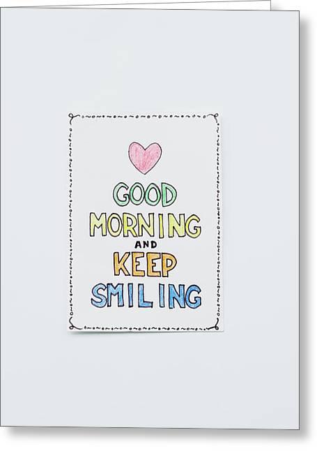 Good Morning And Keep Smiling Greeting Card