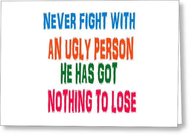 Good Ugly Bad Wisdom Quote Greeting Card