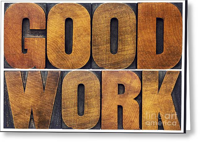 Good Work Word Abstract In Wood Type Greeting Card