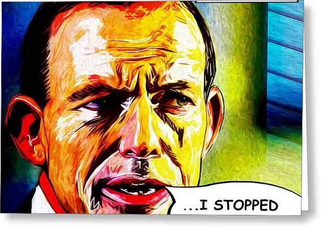 Goodbye Tony Abbott Greeting Card by Chas Hauxby