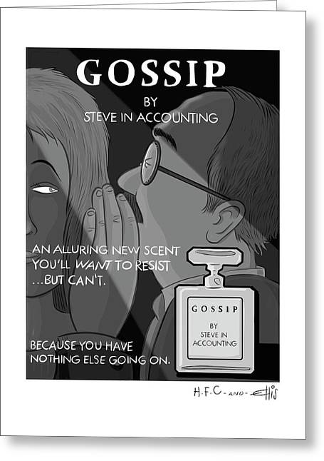 Gossip By Steve In Accounting Greeting Card