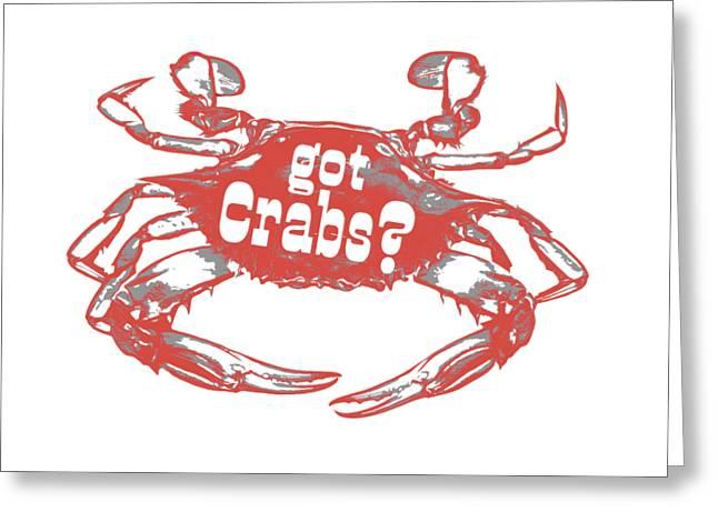 Got Crabs? Tee Greeting Card