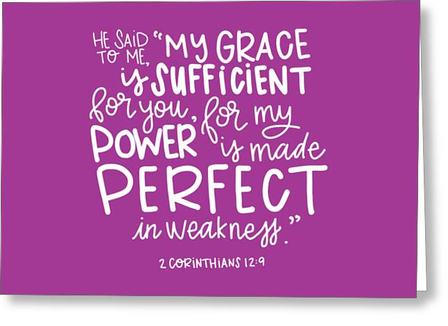 Grace Is Sufficient Greeting Card by Nancy Ingersoll