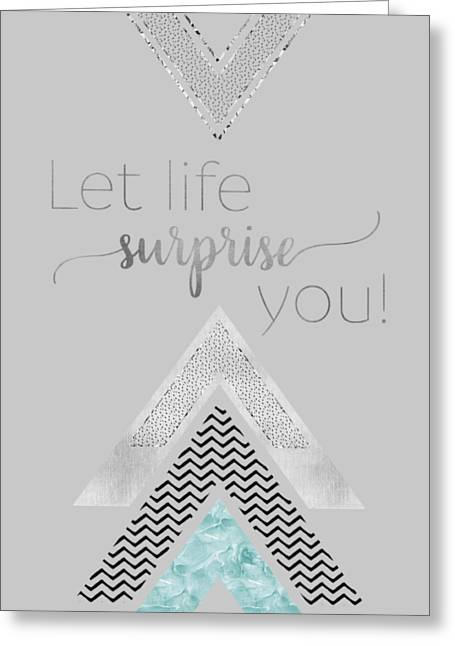 Graphic Art Let Life Surprise You - Mint Greeting Card