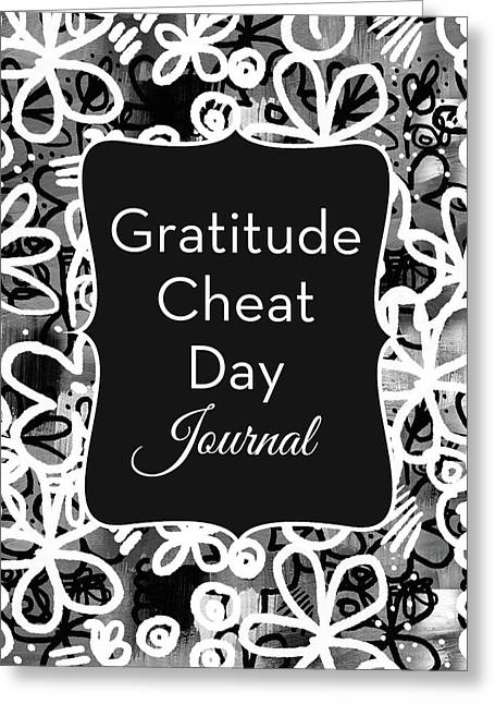 Gratitude Cheat Day Journal- Art By Linda Woods Greeting Card