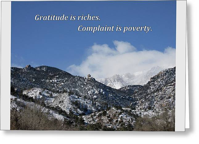 Gratitude Is Riches Greeting Card