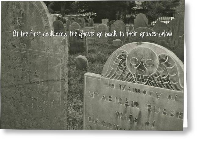 Graveyard Quote Greeting Card by JAMART Photography