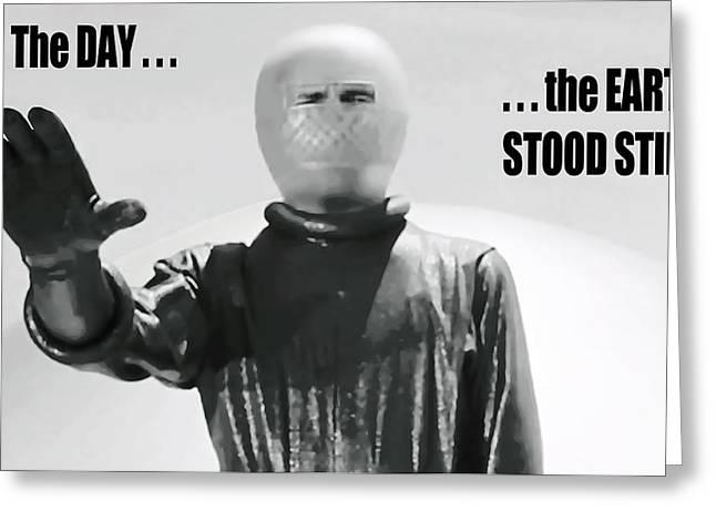 Greetings Inhabitants Of Earth . . . I Am Klaatu Greeting Card