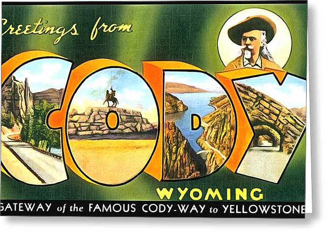 Greetings From Cody Wyoming Greeting Card by Vintage Collections Cites and States