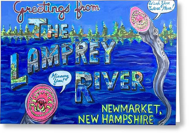 Greetings From The Lamprey River Greeting Card