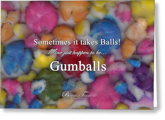 Gumballs #0000d Greeting Card by Barbara Tristan