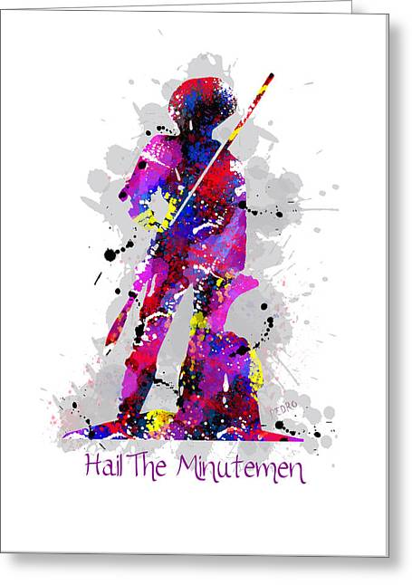 Hail The Minutemen Greeting Card