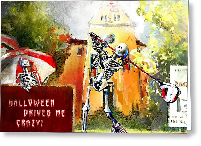 Halloween Drives Me Crazy Greeting Card