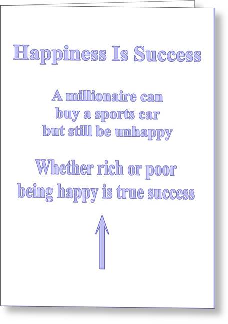 Happiness Is Success Greeting Card
