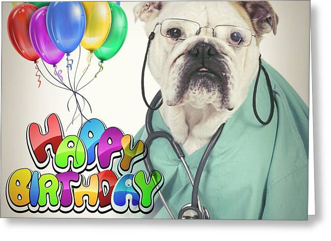 Happy Birthday From Your Dogtor Greeting Card