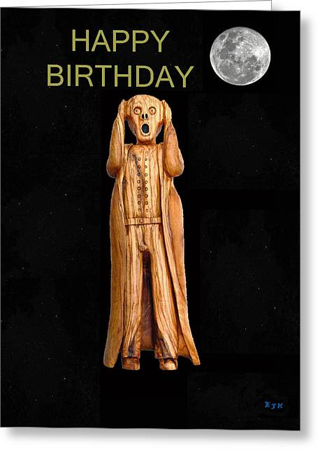 Belated Card Mixed Media Greeting Cards - Happy Birthday Scream Greeting Card by Eric Kempson