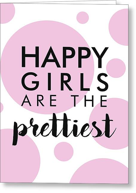 Happy Girls Are The Prettiest - Minimalist Print - Typography - Quote Poster Greeting Card