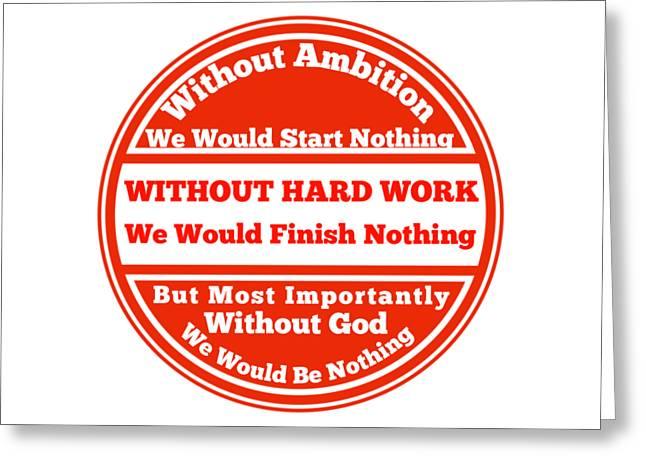 Hard Work Works Greeting Card by FirstTees Motivational Artwork