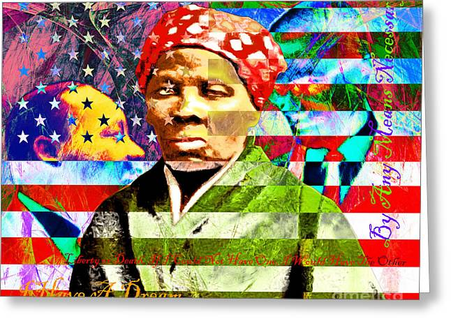 Harriet Tubman Martin Luther King Jr Malcolm X American Flag With Text Greeting Card by Wingsdomain Art and Photography