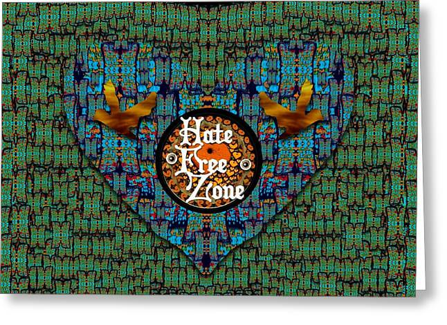 Hate Free Zone Greeting Card by Pepita Selles