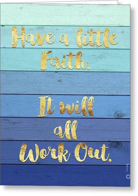 Have A Little Faith Blue Ombre Wood Gold Text Art Greeting Card by Tina Lavoie