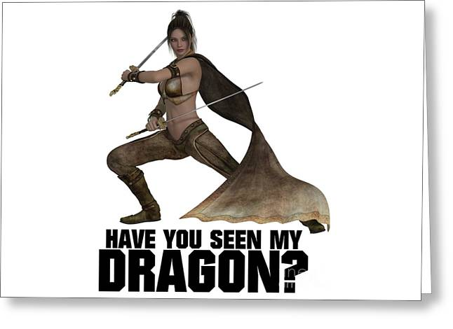 Have You Seen My Dragon? Greeting Card