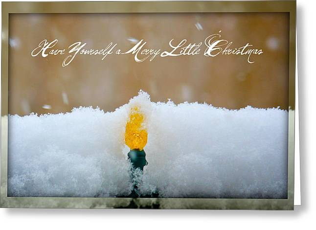 Have Yourself A Merry Little Christmas Greeting Card by Lisa Knechtel