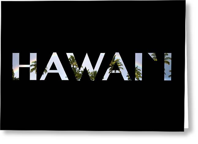 Hawaii Letter Art Greeting Card by Saya Studios