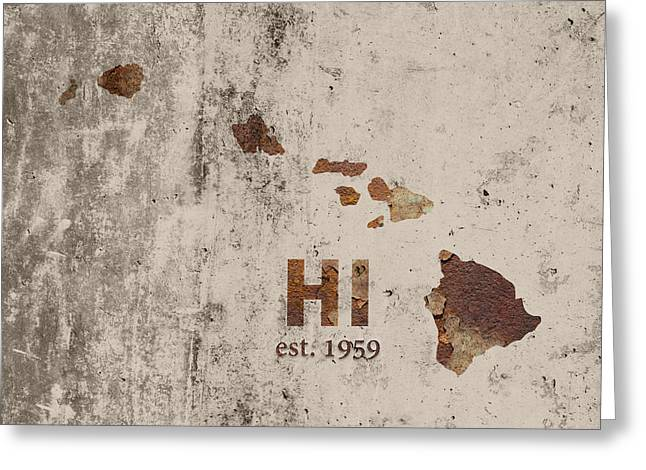 Hawaii State Map Industrial Rusted Metal On Cement Wall With Founding Date Series 0019 Greeting Card