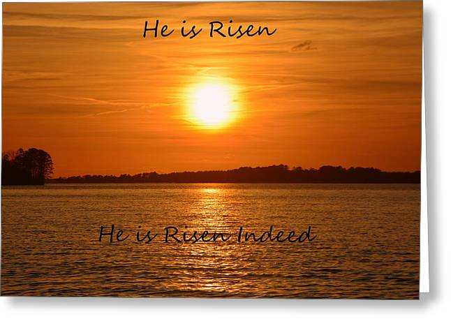 He Is Risen He Is Risen Indeed Greeting Card by Lisa Wooten