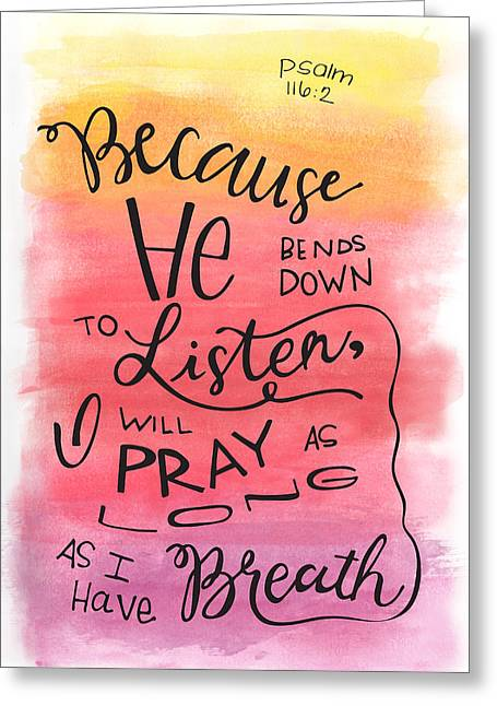 He Listens Greeting Card