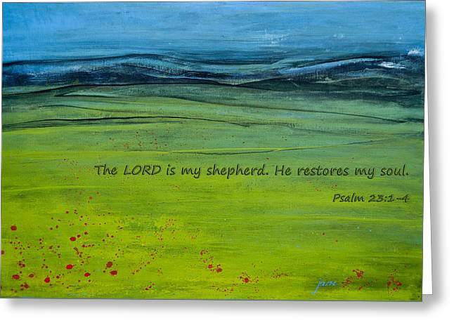 He Restores My Soul Greeting Card by Jani Freimann