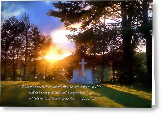 He Who Believes Will Never Die Greeting Card