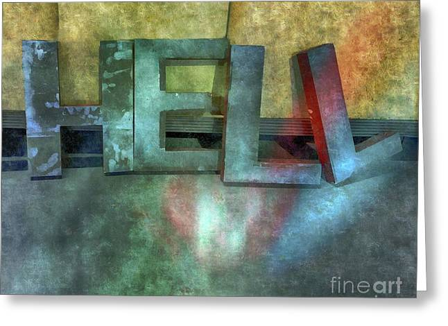 Hell  Greeting Card by Steven Digman