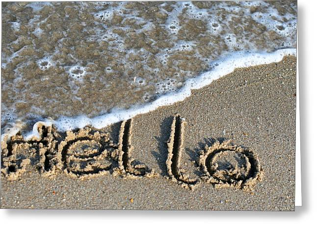 Hello Greeting Card by Dorothy Cunningham